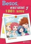 Besos, excusas y 1001 SMS