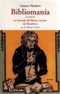 Bibliomanía: La leyenda del librero asesino de Barcelona