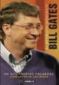 Bill Gates. El optimista impaciente