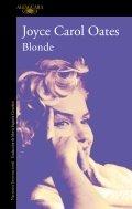 Blonde: una novela sobre Marilyn Monroe