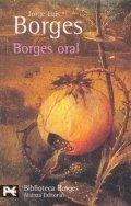 Borges, oral