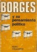 Borges y su pensamiento político