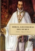 Borja, los enigmas del duque