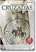 Breve historia de las Cruzadas