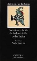 Brevísima relación de la destrucción de las Indias