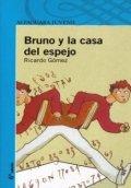 Bruno y la casa del espejo