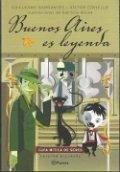 Buenos Aires es leyenda. Guía mítica de seres