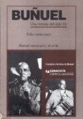 Buñuel: Una mirada al siglo XX