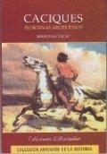 Caciques indígenas argentinos