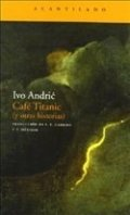 Café Titanic (y otras historias)