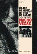 Cajas de música difíciles de parar o el desencanto de Nacho Vegas