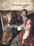 Caravaggio 1: El pincel y la espada
