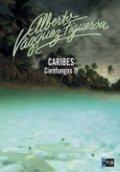 Caribes. Cienfuegos II