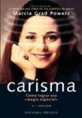 Carisma: Cómo lograr esa magia especial