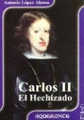 Carlos II: El Hechizado