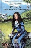 Carmen, memorias de un corazón