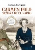 Carmen Polo, señora de El Pardo