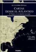 Cartas desde el Atlántico: El Titánic y la revolución mexicana