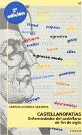 Castellanopatías: enfermedades del castellano de fin de siglo