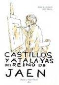 Castillos y murallas del Reino de Jaén