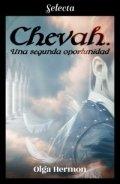 Chevah. Una segunda oportunidad