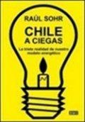 Chile a ciegas
