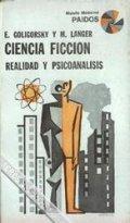 Ciencia ficción. Realidad y psicoanálisis