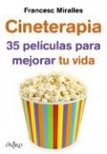 Cineterapia: 35 películas para mejorar tu vida