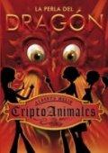 Cirptoanimales: La perla del dragón