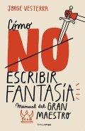 Cómo (no) escribir fantasía
