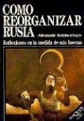 Cómo reorganizar Rusia