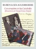Conversación con las catedrales (Encuentros con Vargas Llosa y Borges)