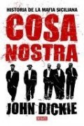 Cosa Nostra. Historia de la mafia siciliana