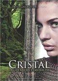 Cristal. La guerrera esmeralda