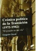 Crónica política de la transición (1978-1983)