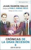 Crónicas de la Gran Recesión II (2010-2012)