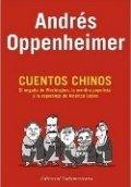 Cuentos chinos. El engaño de Washington y la mentira populista en América Latina