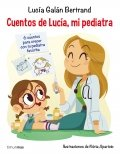 Cuentos de Lucía, mi pediatra