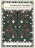 Cuentos de Navidad. De los hermanos Grimm a Paul Auster