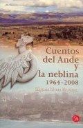 Cuentos del Ande y la neblina 1964-2008