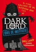 Dark Lord. Días de instituto