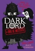 Dark Lord II. + días de instituto