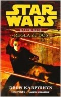 Darth Bane. Regla de dos