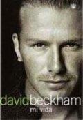 David Beckham: mi vida