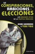 De conspiraciones, ambiciones y elecciones