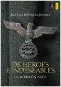 De héroes e indeseables