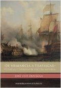 De Numancia a Trafalgar