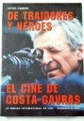 De tradidores y héroes. El cine de Costa-Gavras