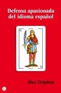 Defensa apasionada del idioma español