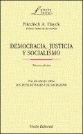 Democracia, justicia y socialismo: con un ensayo sobre los intelectuales y el socialismo